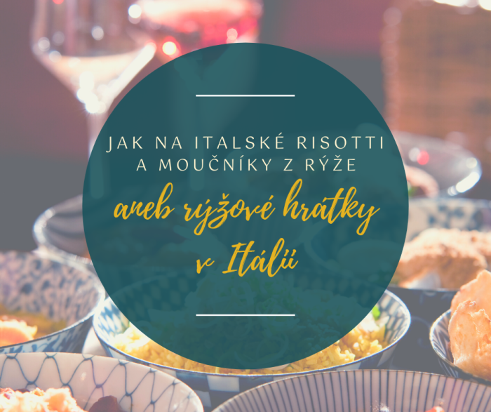 program italské školy vaření jak naitalské risotti amoučníky zrýže